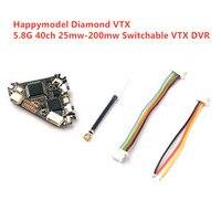 Happymodel Diamant VTX 5,8G 40ch 25mw-200mw Umschaltbar VTX DVR für Mobula7 Reddevil Müllabfallbehälter RC FPV racing Drone