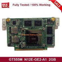 Für ASUS N75S N75SF N55SF N75SL N55SL GeForce GT 555M GT555M N12E-GE2-A1 VGA Video Grafikkarte 2GB Laptop vollständig Getestet