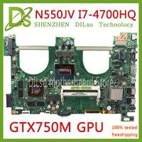 KEFU N550JV para ASUS N550jv N550JK N550J N550JX ordenador portátil placa base i7 4700HQ GTX750 4GB GPU placa base de prueba nueva placa base|motherboard for asus|laptop motherboard|asus n550jv -