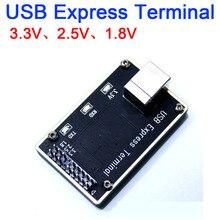 USB Express Terminalความเร็วสูงTerminal COMเกียร์แรงดันไฟฟ้า: 3.3V, 2.5V, 1.8V Compatible PC3000 และMRT