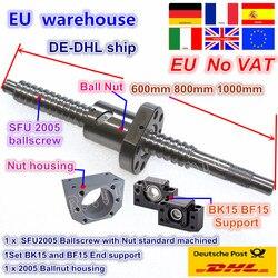 【DE gratis VAT】 SFU2005 Ballscrew Kit L 600/800/1000mm end gefreesd met moer & BK/ BF15 Ondersteuning & Moer behuizing voor CNC router