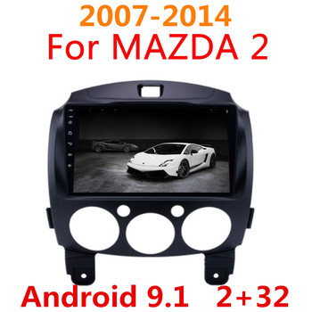 9inch For Mazda 2 2007-2014 maxx axela android 9.1 Car DVD GPS Radio Stereo MP5 WIF MAP Quad Core 2 din Car Multimedia Player image