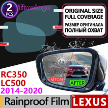 For Lexus RC LC 2014-2020 Full Cover Anti Fog Films Rearview Mirror Rainproof Accessories RC200t RC300h RC350 LC500 F Sport 350L