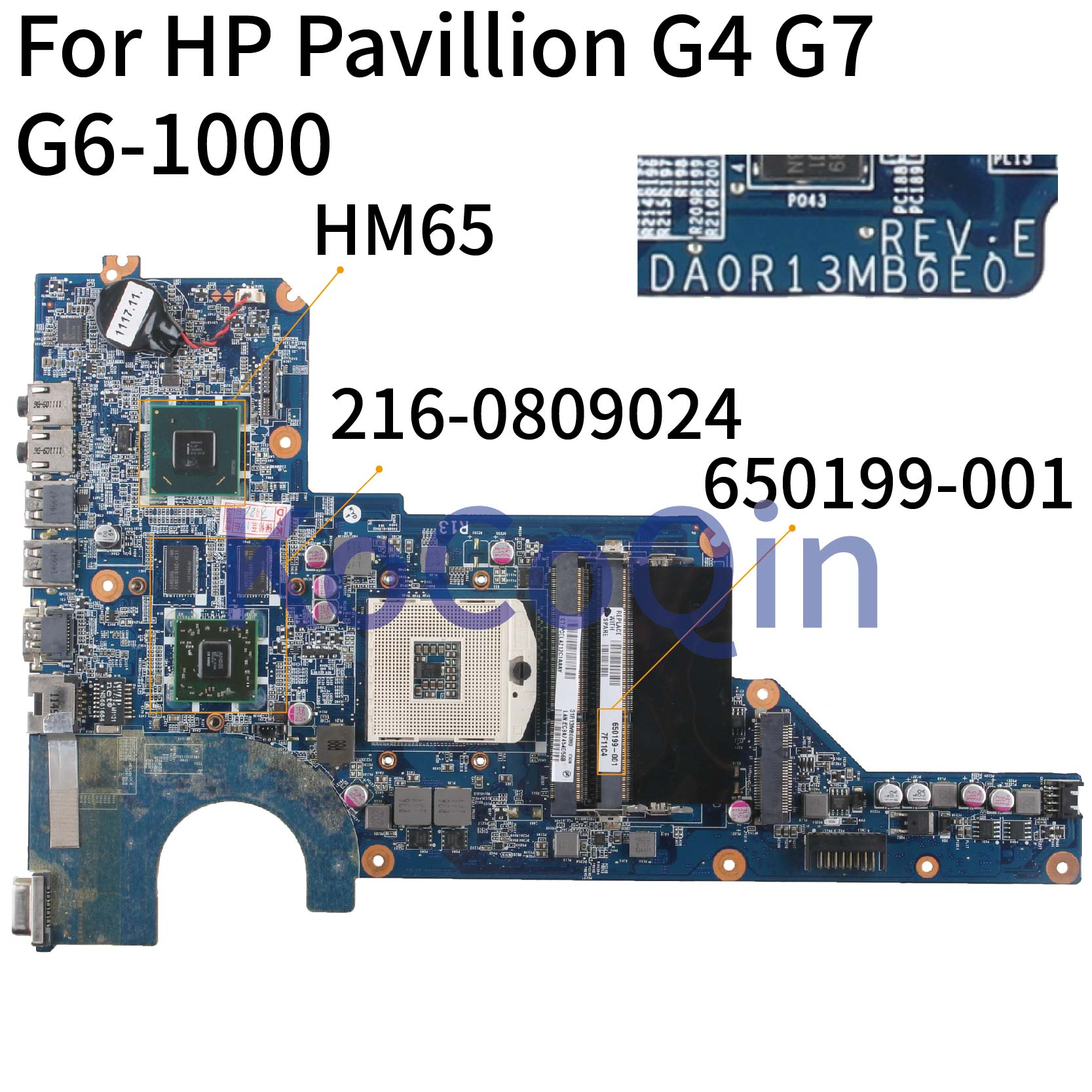 KoCoQin Laptop Motherboard For HP Pavillion G4 G4-1000 G6 HD6470 Mainboard 650199-001 636375-001 DA0R13MB6E1 216-0809024 HM65