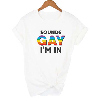 Sounds Gay I'm In Lgbt Women shirt Love Win Casual Shirts Rainbow Print Lesbian Love Is Love Female 90s T-shirt Top Tee harajuku 14