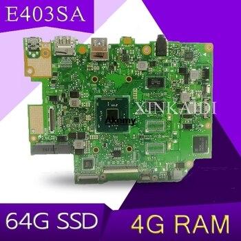 E403SA Laptop Motherboard for ASUS E403SA E403S N3700 4 cores 4G RAM 64G SSD original mianboard 100% test ok