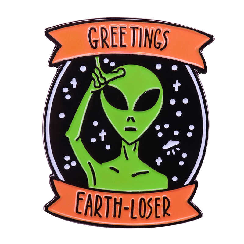Alien ทักทาย earth-loser badge sci-fi อารมณ์ขัน ET pin cool geek accessory