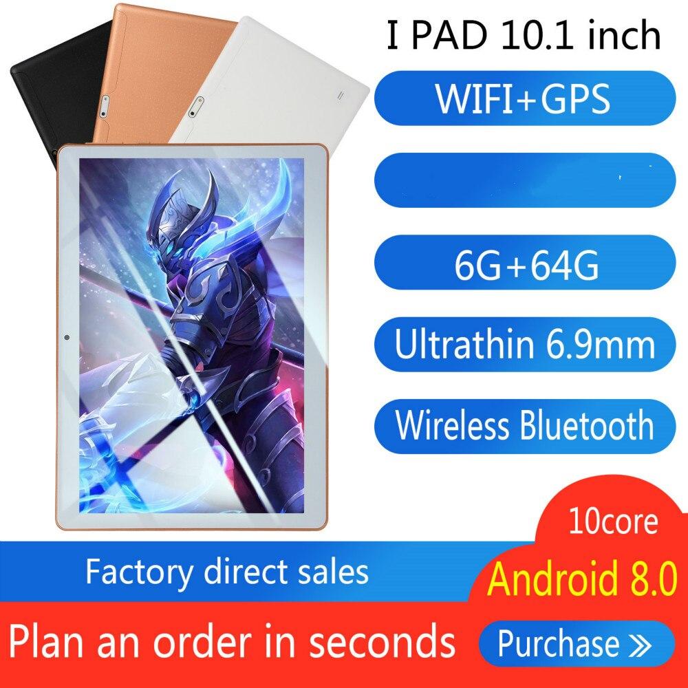 10 Inch Android8.0 Tablet Pc Octa Core Original Powerful 6GB RAM 64GB ROM IPS Dual SIM Phone Call Tab Phone Pc Tablets
