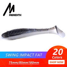 MEREDITH Swing Impact FAT Fishing Lures 75mm 85mm 180mm Paddle Tail Wobbler soft Lure For bass Silicone Bait