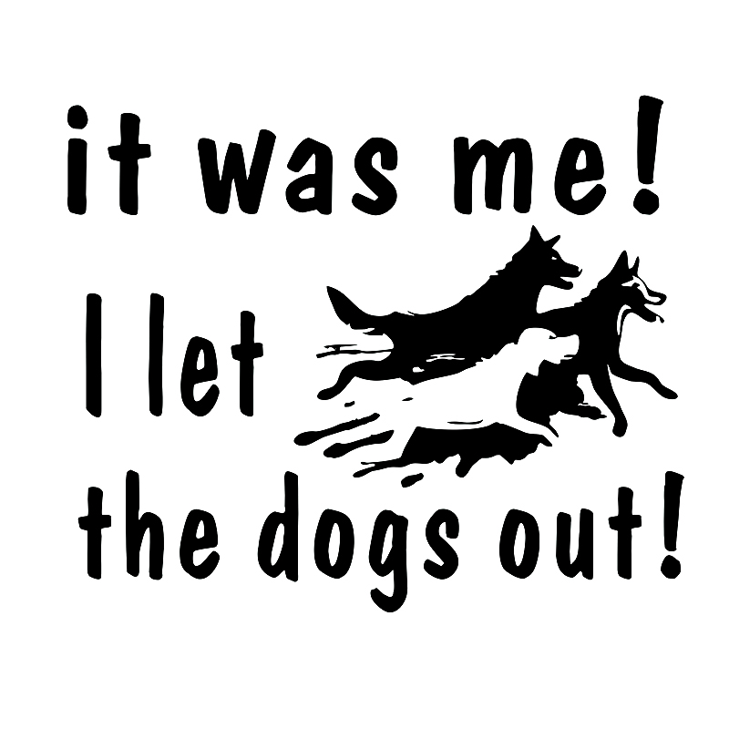15*12.6cm It was me I let the dog out Car Bumper Window Sticker Decal Vinyl Funny Personality Stickers Car Styling image