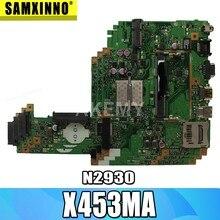 X453MA оригинальная материнская плата X453MA N2930 4 ядра X453M X403M F453M материнская плата для ноутбука For Asus материнская плата 100% протестированная хорош...