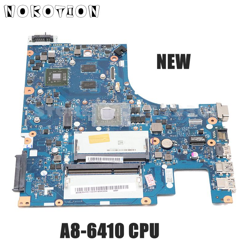 NOKOTION NEW ACLU5 ACLU6 NM-A281 For Lenovo IdeaPad G50-45 15 Inch Laptop Motherboard 5B20H55113 A8-6410 CPU R5 M230 GPU