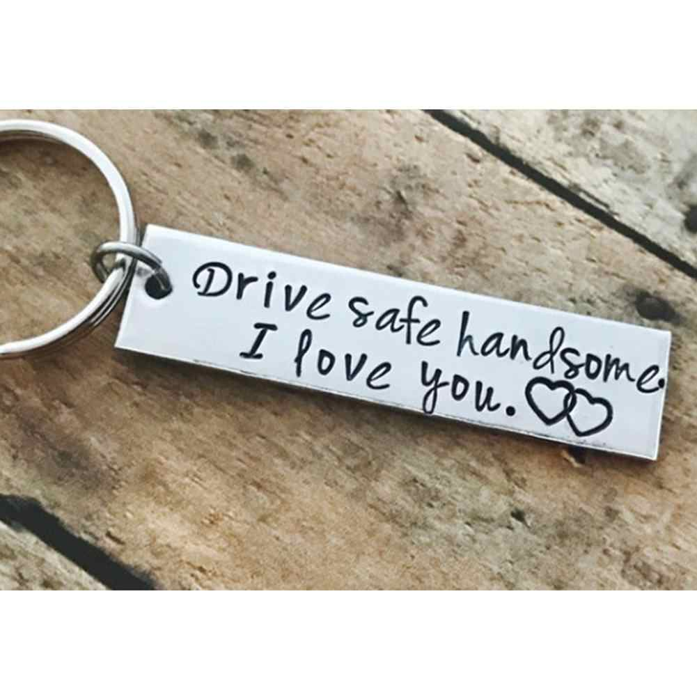 Stainless Steel Drive Safe Handsome I Love You Engraved Keychain Keyring for Husband Boyfriend Gift