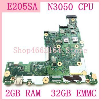 E205SA motherboard N3050CPU 2GB RAM 32GB EMMC For ASUS E205S E205SA laptop motherboard E205SA mainboard E205SA motherboard test