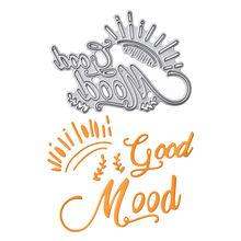 YaMinSanNiO Good Mood Letter Metal Cutting Dies Word Scrapbooking For Making Cards Decorative Embossing DIY Crafts Stencils 2019