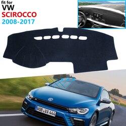 Dashboard Cover Beschermende Pad Voor Volkswagen Vw Scirocco 2008 ~ 2017 Auto Accessoires Dash Board Zonnescherm Tapijt 2010 2015 2016
