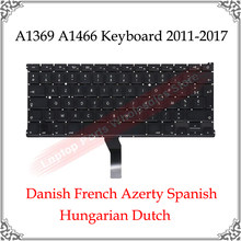 A1369 A1466 Keyboards Danish French Azerty Spanish Hungarian Dutch For Macbook Air Keyboard A1369 A1466 US UK Layout 2011- 2017(China)