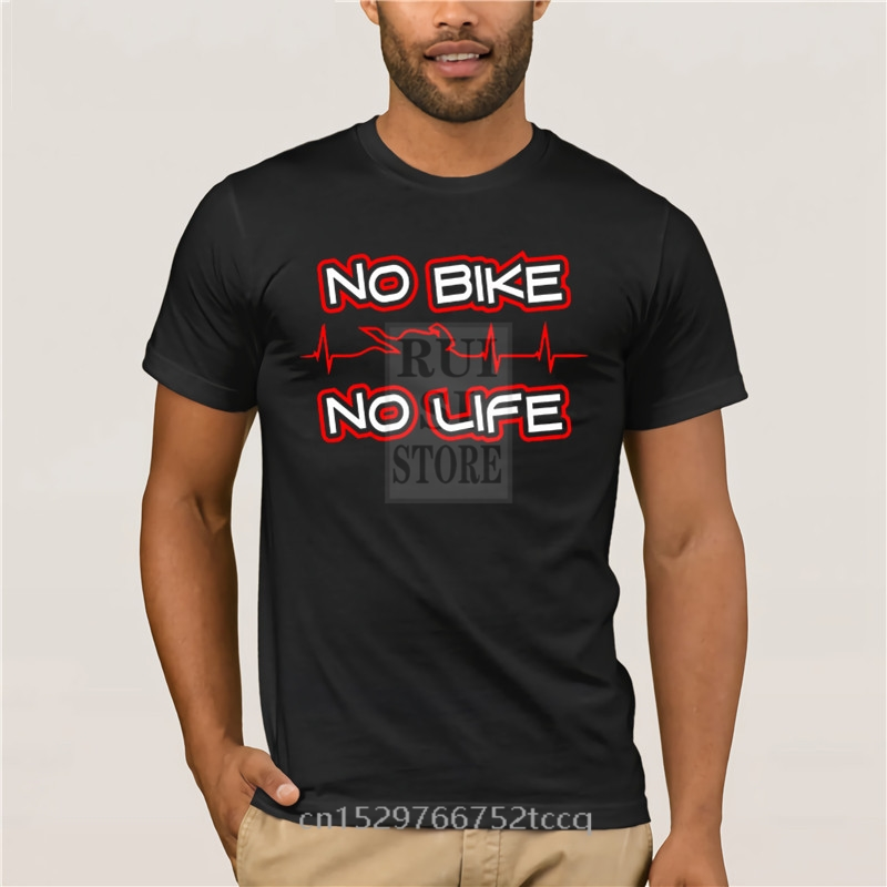 Mens T Shirt HOT deals Style No Biker No Life Biker Motorcycle Clothing Apparel Gift slim Fit Fashion T Shirt 100% Cotton