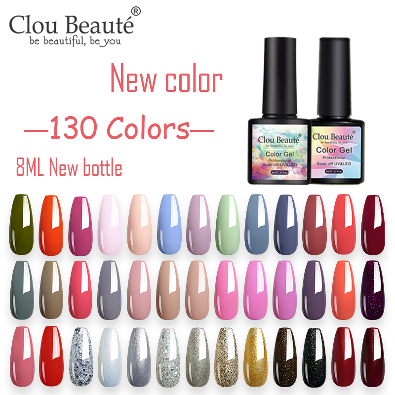 Clou Beaute новый флакон 130 цветов лак для ногтей гель 8 мл УФ лак краска Полупостоянный гель для дизайна ногтей Lakiery hybryodowe лак