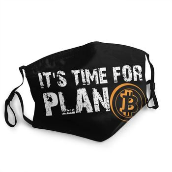It's Time For Plan B Bitcoin BTC Crypto Currency Adjustable Face Mask Unisex 1