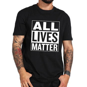 All Lives Matter Justice for Equality T Shirt 100% Cotton Summer Comfortable Breathable Tee shirt - discount item  20% OFF Tops & Tees