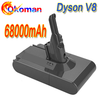 68000mAh 21.6V Battery For Dyson V8 Battery for Dyson V8 Absolute /Fluffy/Animal/ Li-Ion Vacuum Cleaner rechargeable Battery