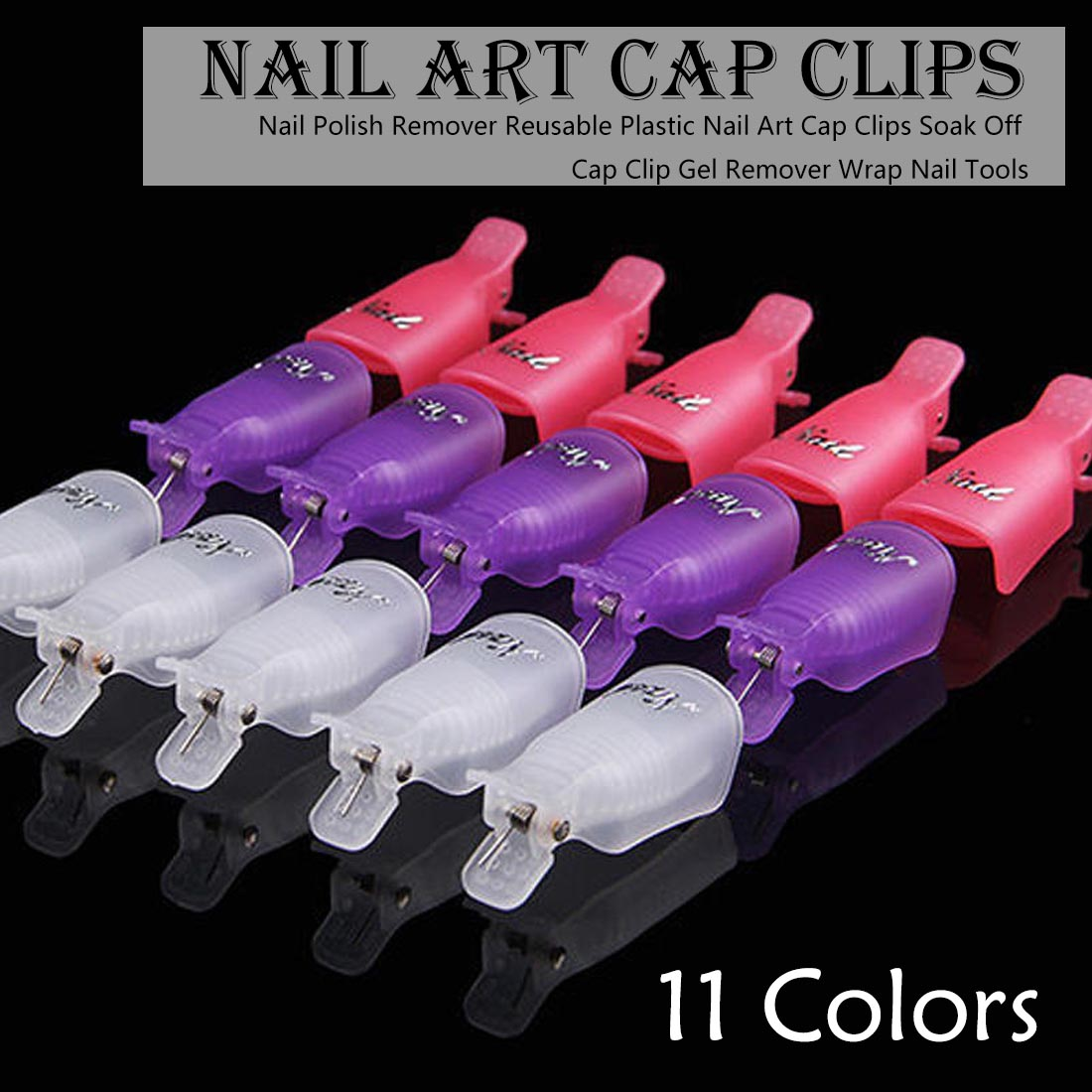10pcs UV Gel Remover Cap Clips for Gel Varnish Degreaser for Nails Manicure Clamps Plastic Acrylic Nail Art Soak Off Clip Cap-in Nail Polish Remover from Beauty & Health