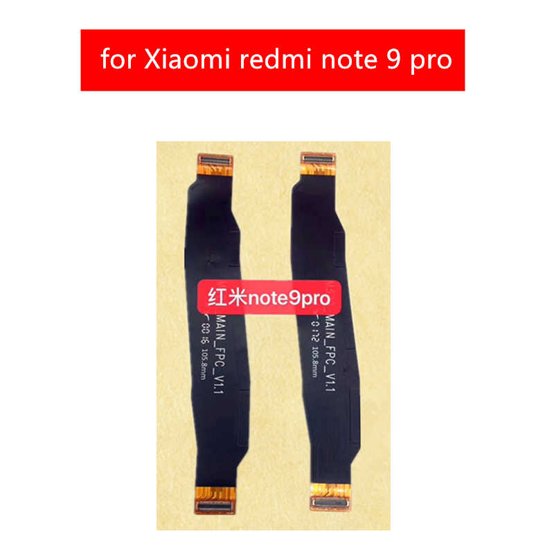 Para Xiaomi redmi note 9 pro placa base Cable Flex placa base conectar LCD cinta Flex Cable reparación piezas