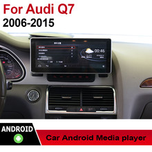 "10.25"" Android Car Multimedia player 2 Din WIFI GPS Navigation Autoradio For Audi Q7 4L 2006~2015 MMI touch screen Bluetooth(China)"