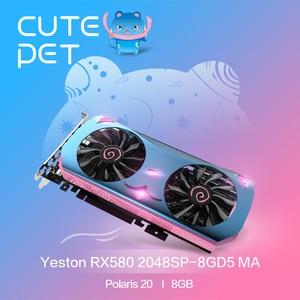 Image 2 - Yeston Radeon RX 580 GPU 8GB GDDR5 256 bit Gaming Desktop computer PC Video Graphics Cards support DVI/ HDMI PCI E X16 3.0