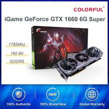 Placa de vídeo colorida igame geforce gtx 1660, super avançada oc 6g nvidia gpu 1785mhz placa de vídeo 192 bit hdmi dvi para jogos de pc
