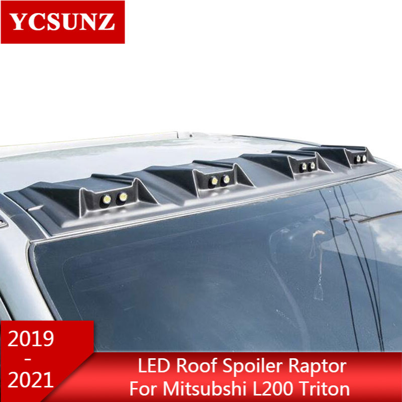 ABS led lights roof spoiler raptor For Mitsubishi l200 triton L200 2019 2020 2021 accessories ycsunz