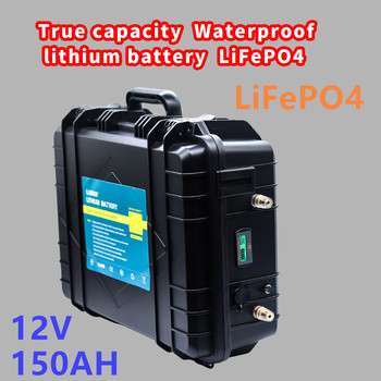 True capacity Lifepo4 12V150ah lithium battery pack 12V150AH waterproof LiFePO4 battery pack for inverter and ship motor etc