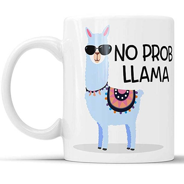 Funny Tea Cup No Prob Llama Coffee Mug  Pun Gift Llama Lover Gift Coworker Gift Cup