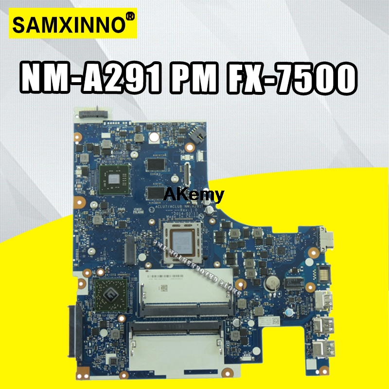 Mainboard G50-75M NM-A291 No for Lenovo ACLU7/ACLU8 Rev1.0 with FX-7500 Cpu-Test 100-%