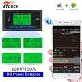 ATORCH DC 300 в а точный счетчик энергии Bluetooth Напряжение Ток Мощность Вольтметр Амперметр функция сигнализации от перегрузки в помещении