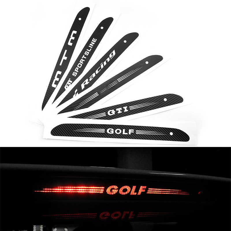 Carbon fiber car stickers high mount brake lamp  luminous stickers for Volkswagen VW GTI GOLF 5 6 7 t5 t7  MK6 MK7 POLO chalk