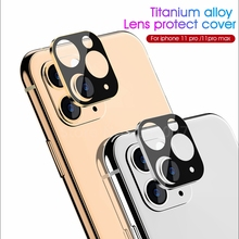 Чехол для защиты объектива задней камеры для iPhone 11 Pro Max 11 металлический чехол для объектива камеры из титанового сплава для iPhone 11 Pro XS XR XS MAX
