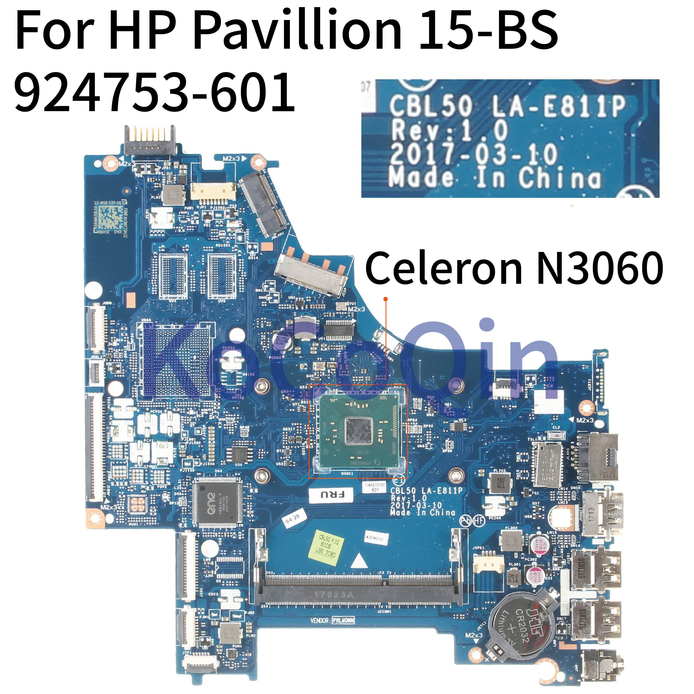 KoCoQin Laptop Motherboard For HP Pavillion 15-BS Core SR2KN Celeron N3060 Mainboard 924753-601 LA-E811P