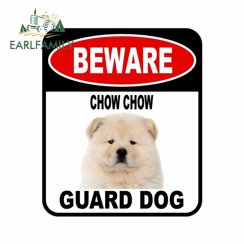 EARLFAMILY 13cm X 11cm BEWARE CHOW CHOW GUARD DOG Car Sticker Metal Aluminum Composite Sign Pet Dog Decal