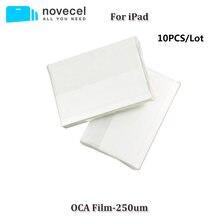 Novecel – adhésif optique clair pour iPadPro 9.7/10.5/12.9/Air2/Mini4, 10 pièces, 250um OCA, Film pour lentille en verre tactile
