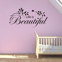 цена на Quote life is beautiful Wall Stickers Art Pattern PVC Mural For Kids Room Bedroom Living Room Wallpaper Decor DIY Home Decorate