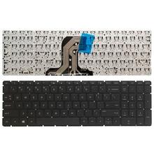 """מקלדת מחשב נייד חדשה בארה""""ב עבור HP pavilion 15 AC 15 AF 15Q AJ 250 G4 G5 255 G4 G5 256 G5 15 BA 15 AY ללא מסגרת אנגלית מקלדת"""