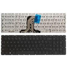 لوحة مفاتيح الكمبيوتر المحمول الأمريكية الجديدة لـ HP بافيليون 15 AC 15 AF 15Q AJ 250 G4 G5 255 G4 G5 256 G5 15 BA 15 AY بدون إطار لوحة مفاتيح باللغة الإنجليزية