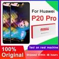 100% Original 6.1 ''OLED Display Für Huawei P20 Pro LCD Touch Screen Digitizer Montage CLT-L09 CLT-L29 CLT-AL01 Reparatur Teile
