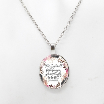 The Lord will fight for you You need only Be Still Necklace Bible Verse Exodus 14 14 Cabochon Charm Inspirational Jewelry image