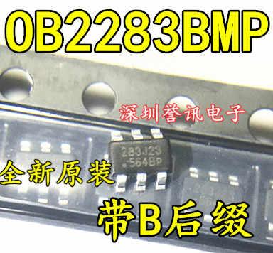 100% yeni orijinal OB2283BMP 283 SOT23-6 6 OB2283B