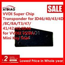1-100 шт./лот Xhorse VVDI супер чипа для ID46/40/43/4D/8C/8A/T3/47/41/42/45/ID46 для VVDI2 VVDI/мини ключ инструмент