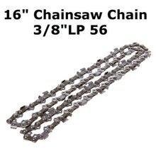 16'' Metal Chainsaw Saw Chain Blade 3/8''LP .050 Gauge 56DL Wood Cutting