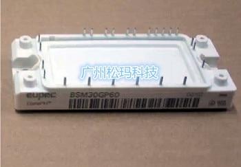 Original modules BSM10GP60 BSM15GP60 BSM30GP60 quality assurance--SMKJ
